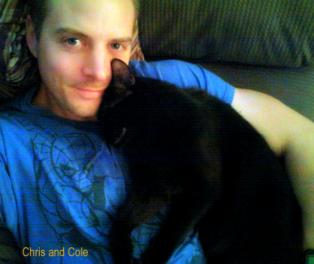 Chris and Cole-Once a cat man always a cat man.