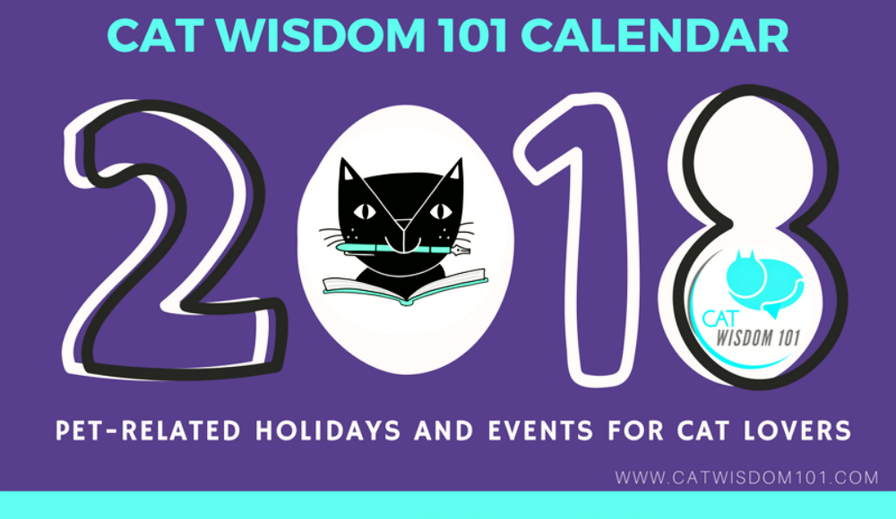 2018 Pet Holiday & Event Calendar For Cat Lovers